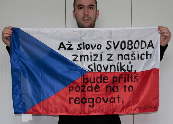 Art warning the world, Czech Republic - Tomáš Tichý and his flag: 15,74 x 35,4 inches / Klaus Guingand sentence in Czech / Black paint / Signed