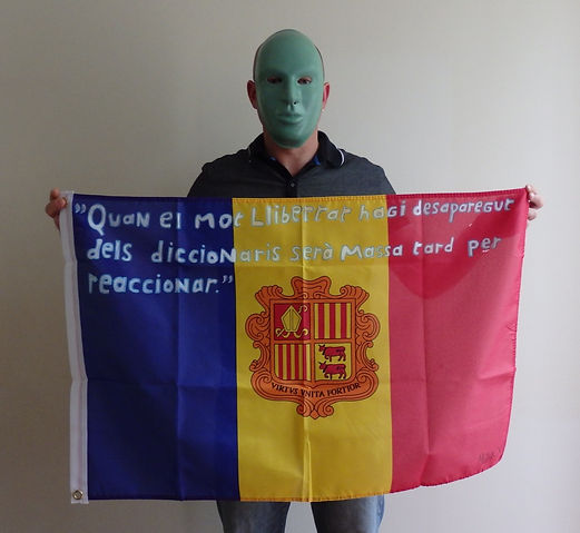 Art warning the World ,Andorra - Mister X and his flag with the Klaus Guingand sentence in Catalan / White acrylic paint / Signed