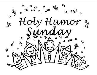 2021 Apri 18 Holy Humour Sunday.jpg