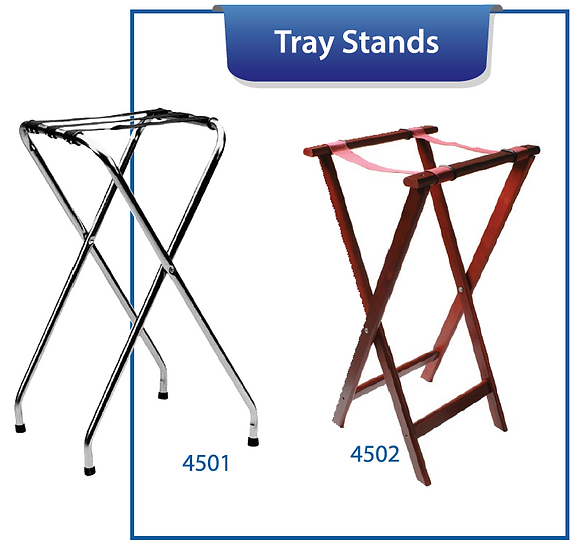 TRAY STANDS