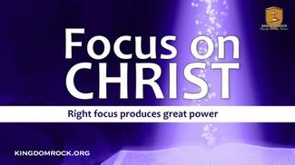 Focus On Christ series