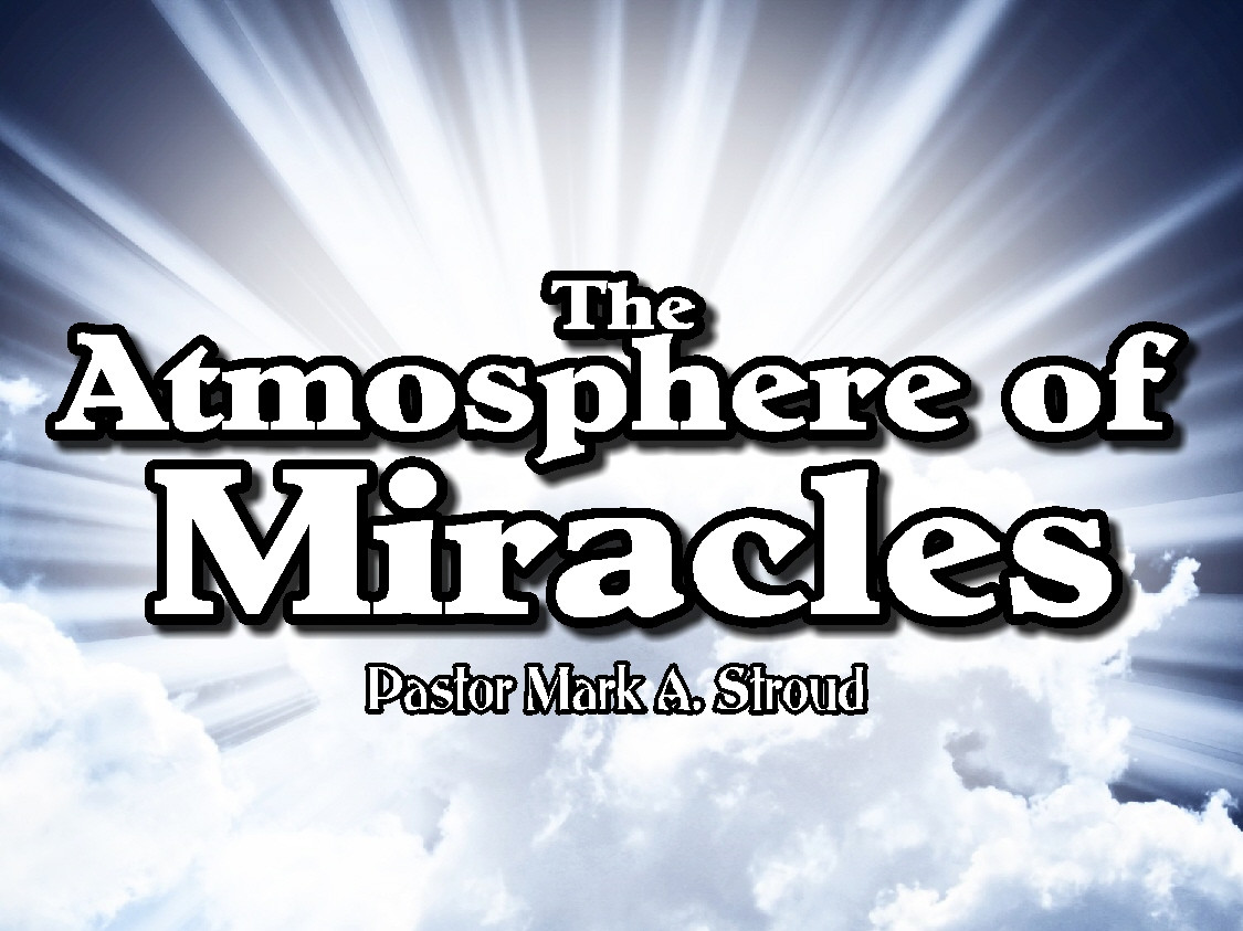 The Atmosphere of Miracles