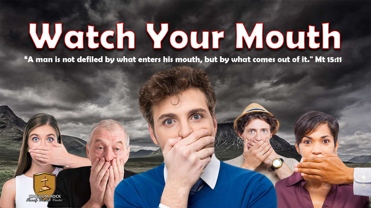 Watch Your Mouth