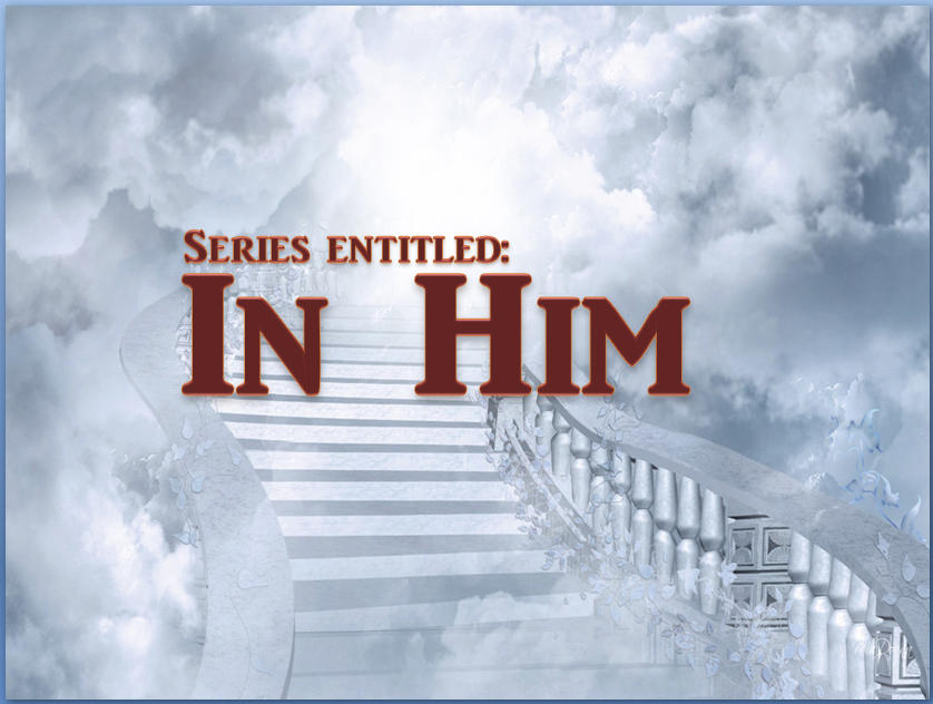 In Him series