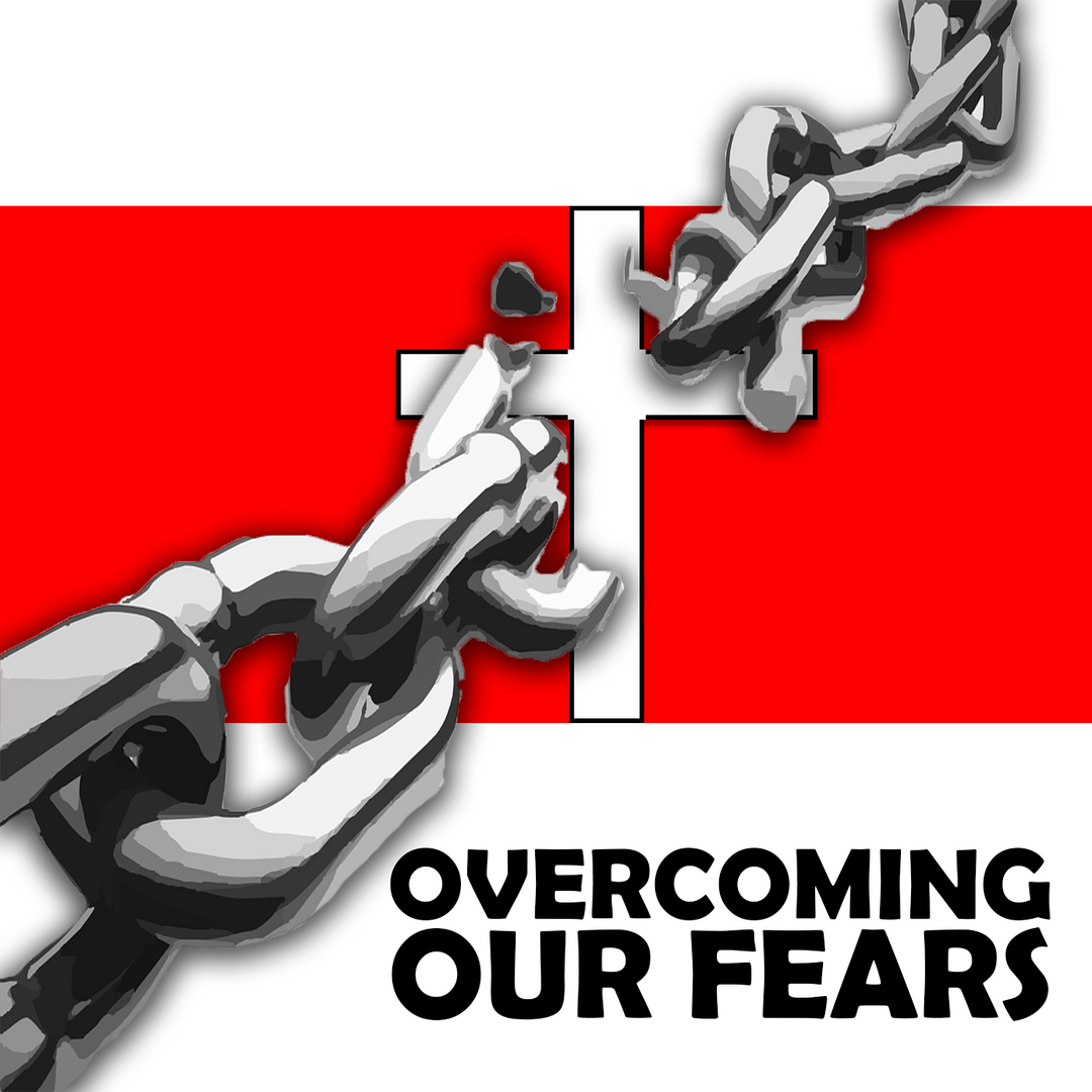 Overcoming Our Fears Video series