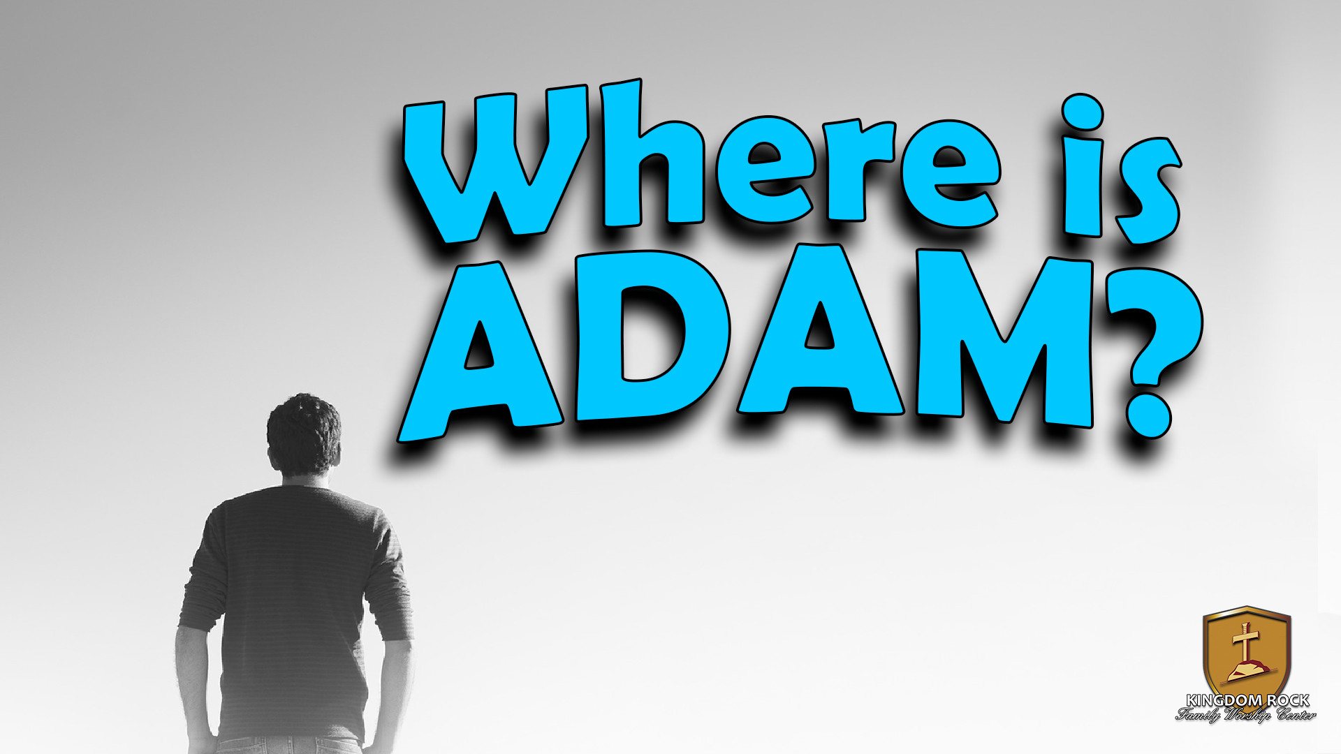 Where is Adam?