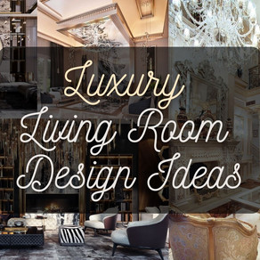 29 Stunning Luxury Living Room Designs in 2021