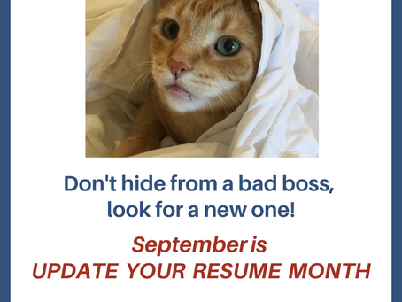 September is UPDATE YOUR RESUME MONTH!