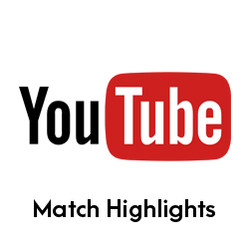 You Tube Match Highlights