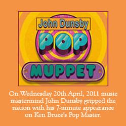 John Dunsby Pop Muppet