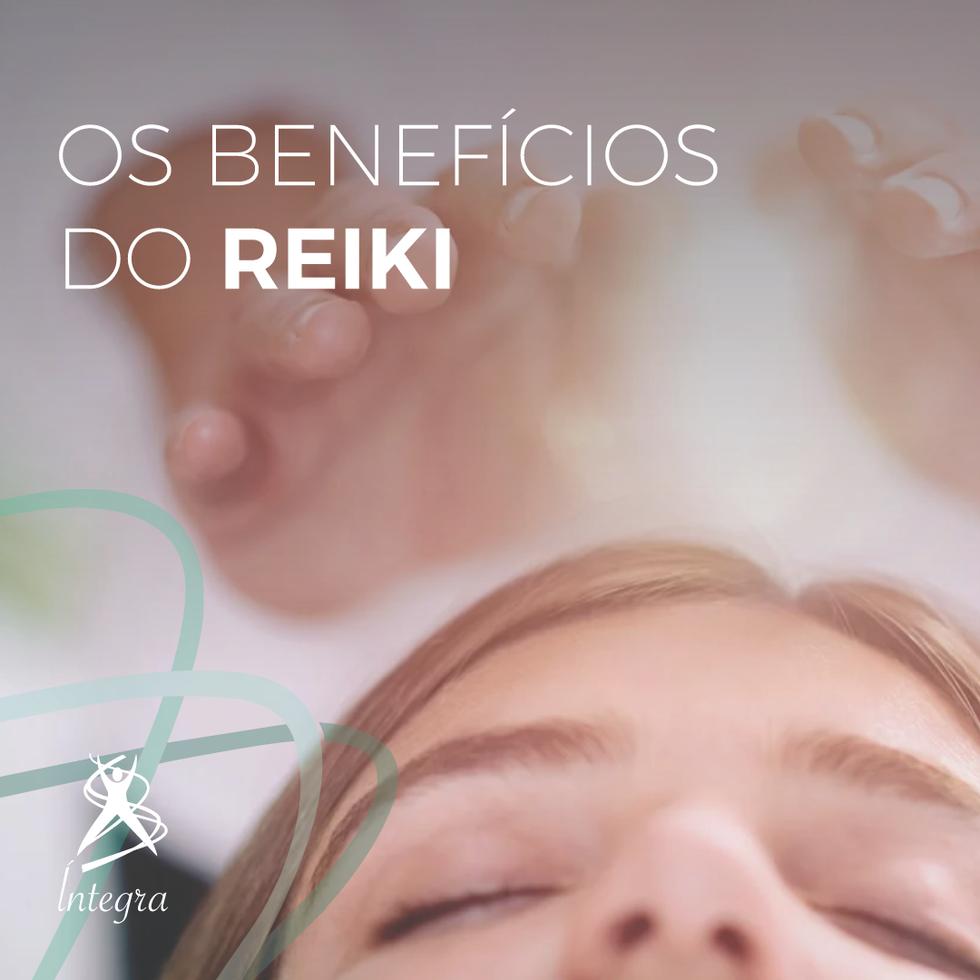 Você conhece os benefícios do Reiki?