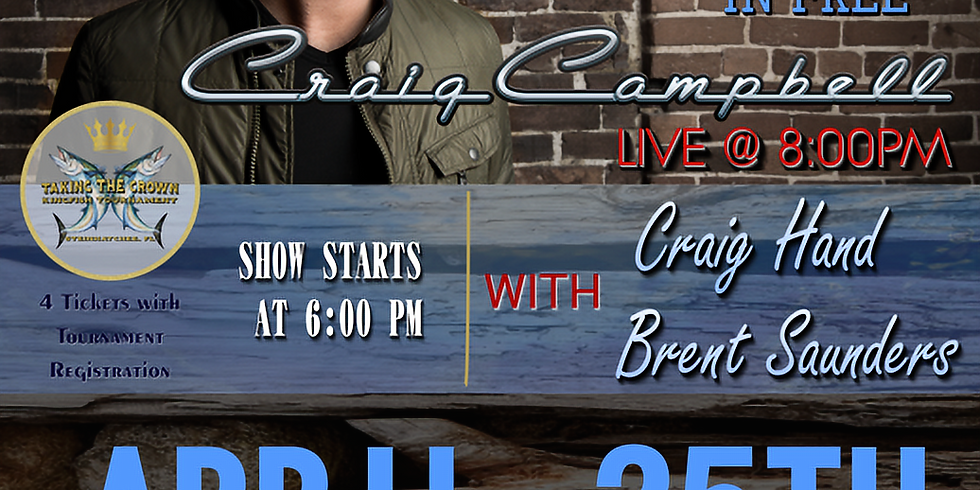 Craig Campbell Live @ Taking the Crown Kingfish Tournament