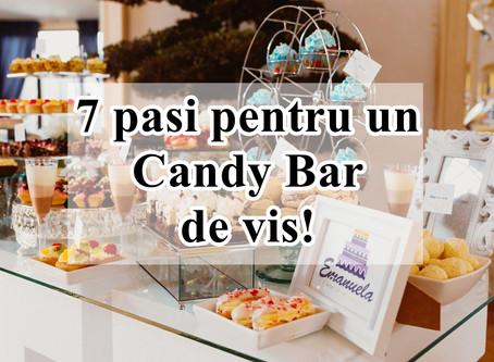 7 pași pentru un candy bar de vis