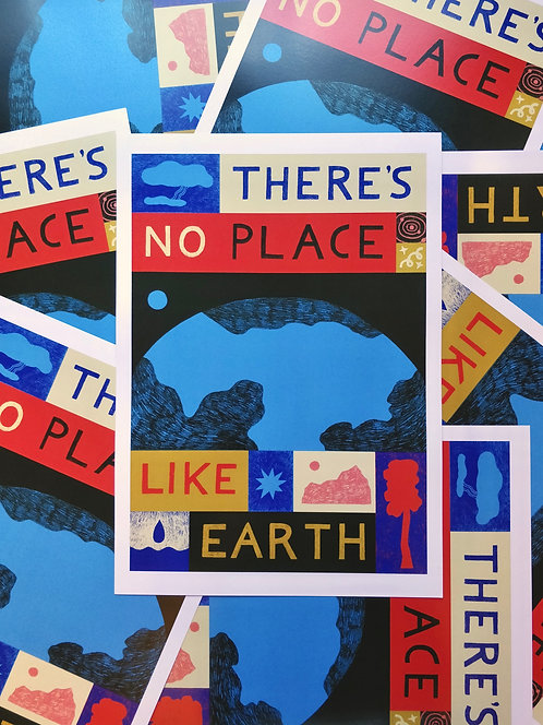 There's No Place Like Earth A3 Print