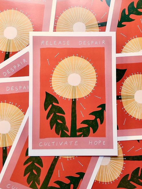 Release Despair Cultivate Hope A3 Print