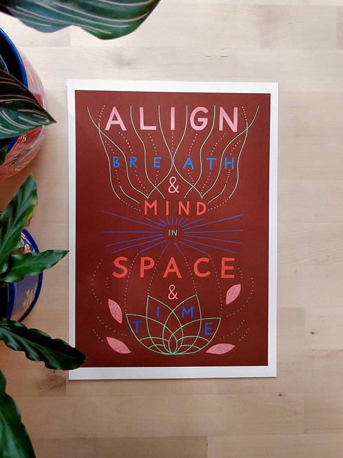 Align Breath & Mind in Space & Time A4 Print