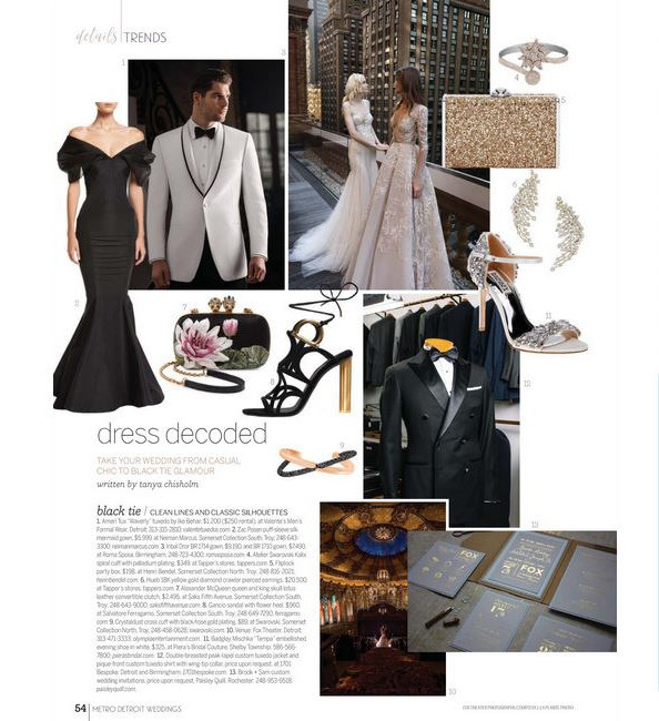 Style and sophistication is the rule-of-thumb for a formal affair at a venue such as the Fox Theater in Detroit.