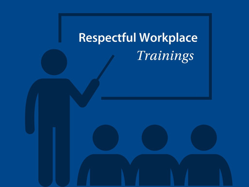 Respectful Workplace: Preventing Workplace Harassment, Discrimination and Retaliation