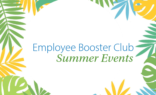 Employee Booster Club Summer Events