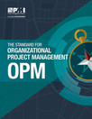 The New PMI Standard for Organizational Project Management