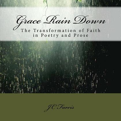 Grace Rain Down (Autographed)