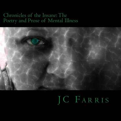 Chronicles of the Insane (Autographed)
