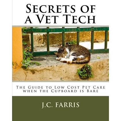Secrets of a Vet Tech (Autographed)