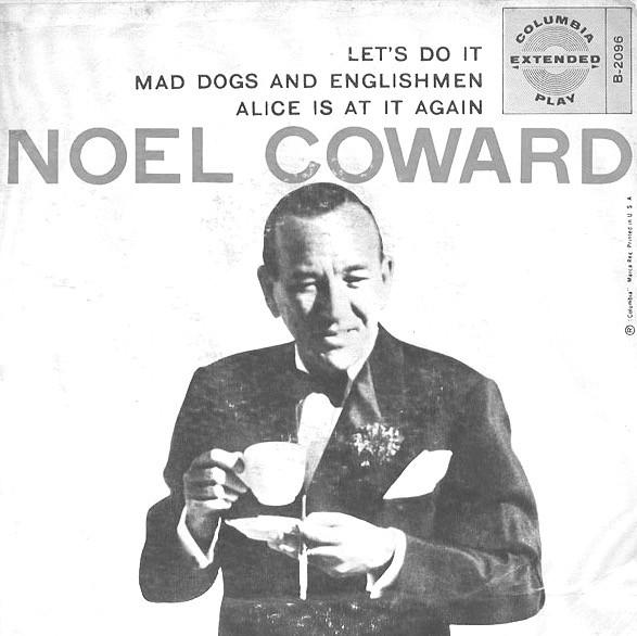 Noel Coward's Mad Dog and Englishmen