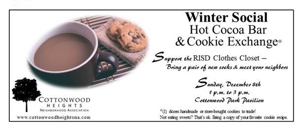 Winter Social Hot Cocoa Bar and Cookie Exchange Sunday, December 8, 2019 from 1:00 PM to 3:00 PM at the Cottonwood Park Pavilion