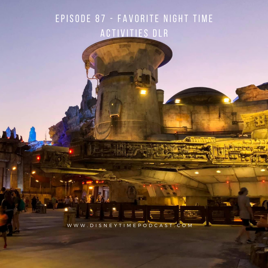 Episode 87 - Favorite Nighttime Activities DLR