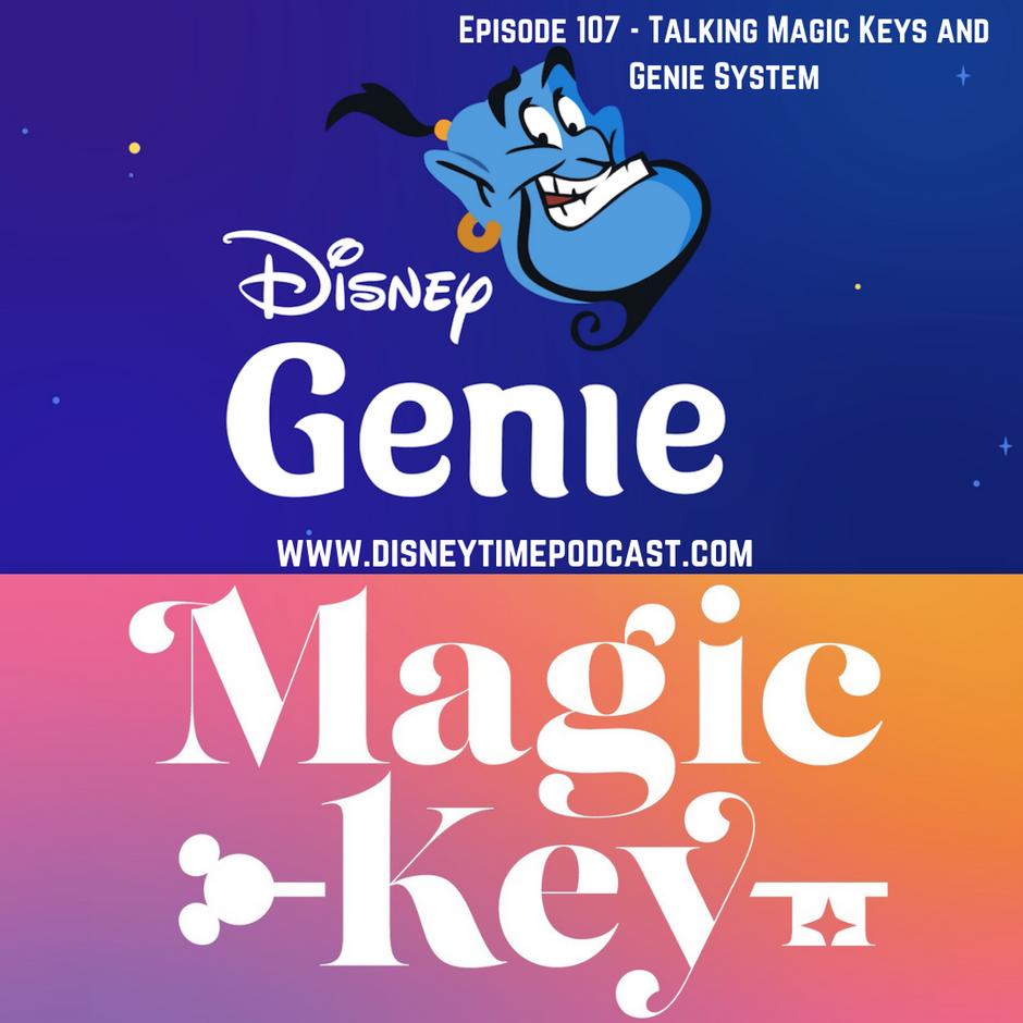 Episode 107 - Talking Magic Keys and Genie System