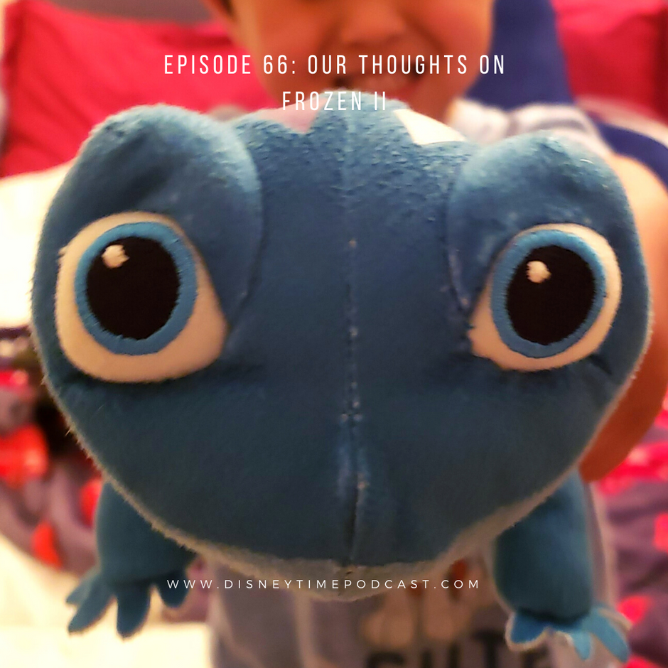 Episode 66 - Our Thoughts on Frozen II