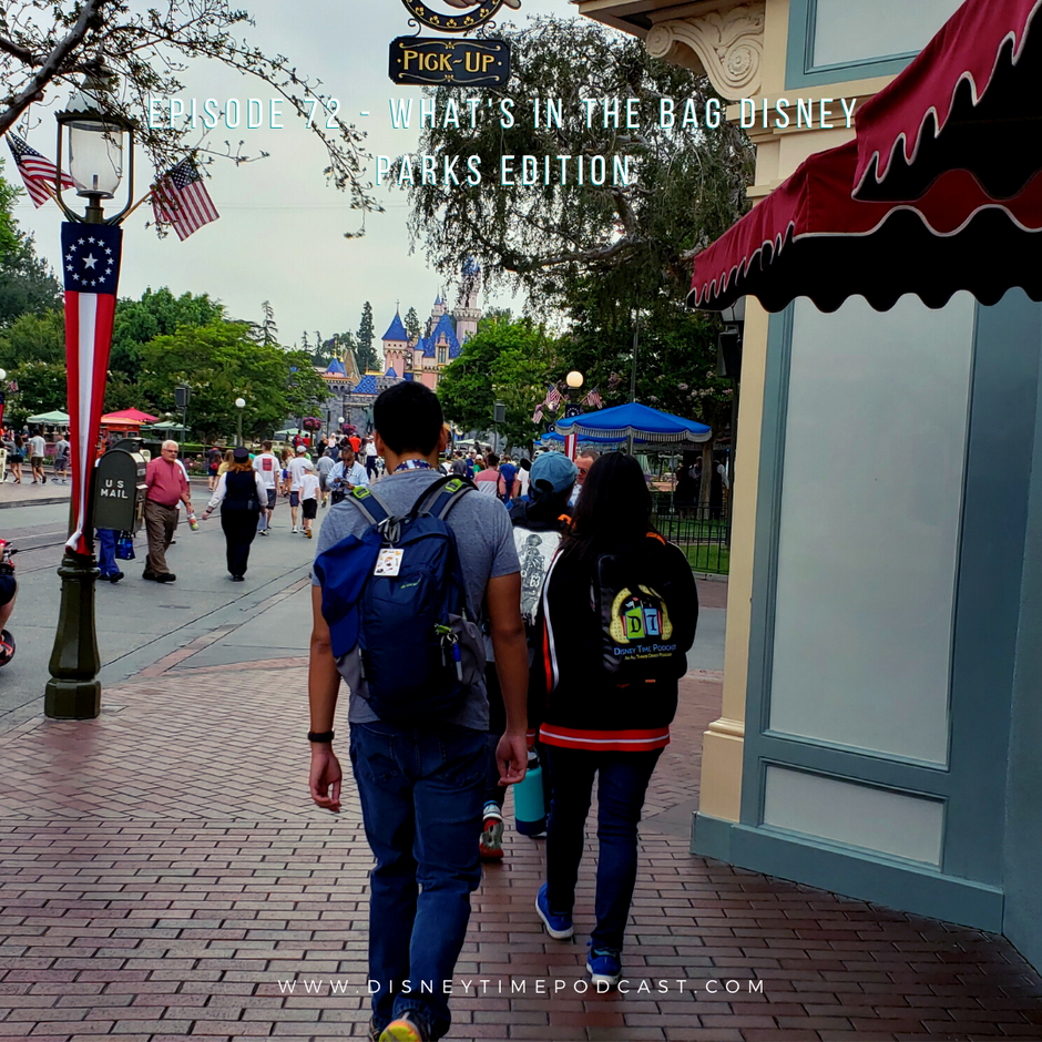 Episode 72 - What's in the Bag Disney Parks Edition