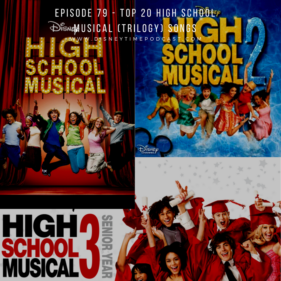 Episode 79 - Top 20 High School Musical (Trilogy) Songs
