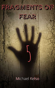 Fragments of Fear 5