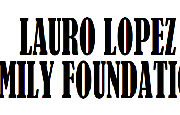 Lauro Lopez Family Foundation Sponsor