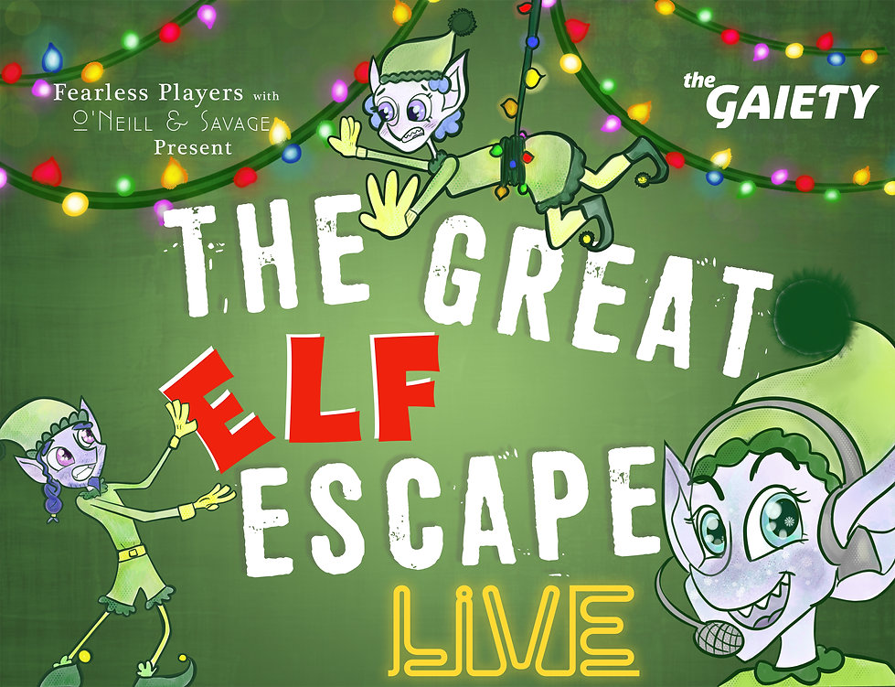 Gaiety Web - The Elf Escape Live.jpg