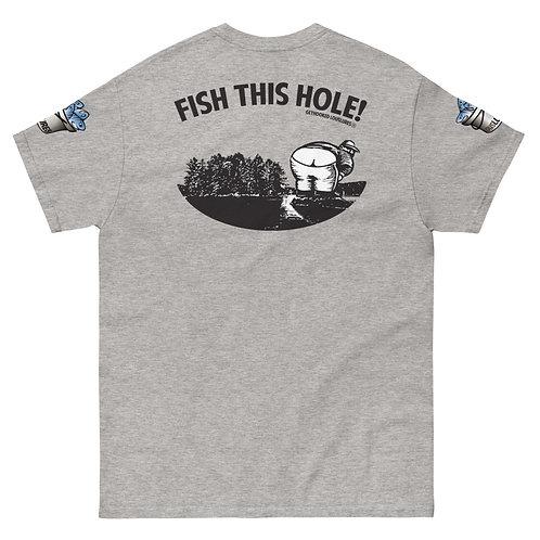 GETHOOKEDLOUSLURES® Fish This Hole! Tee