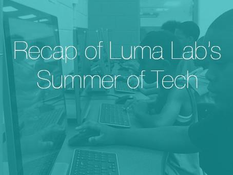 Recap of Luma Lab's Summer of Tech