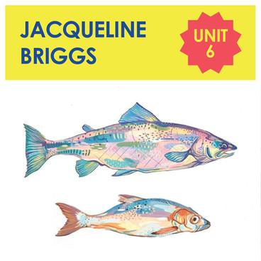 Unit 6 - Jacqueline Briggs
