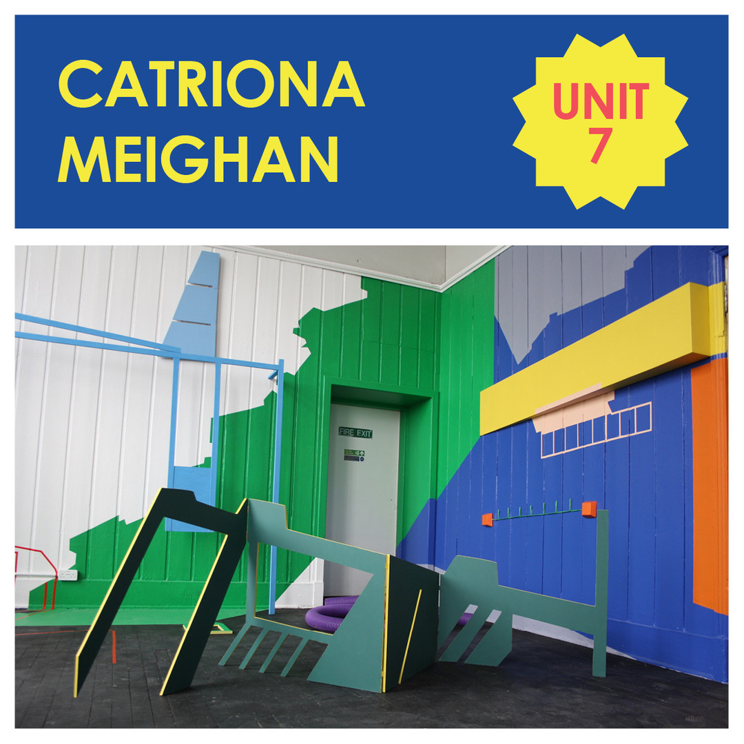 Unit 7 - Catriona Meighan
