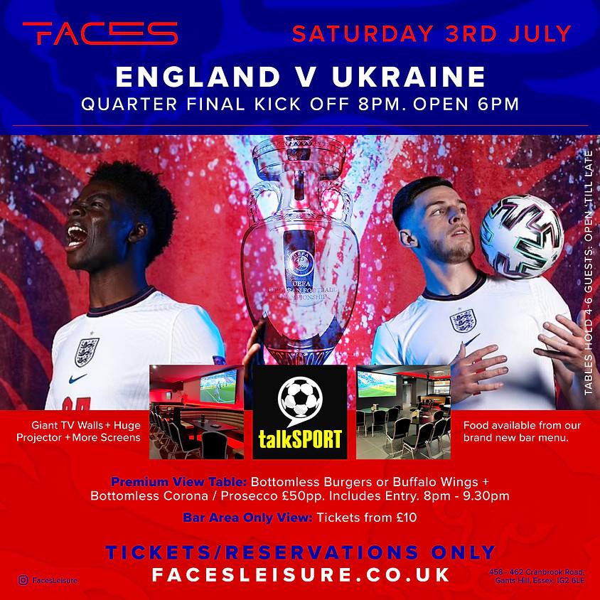 ENGLAND V UKRAINE FROM 6PM(TICKET EVENT)