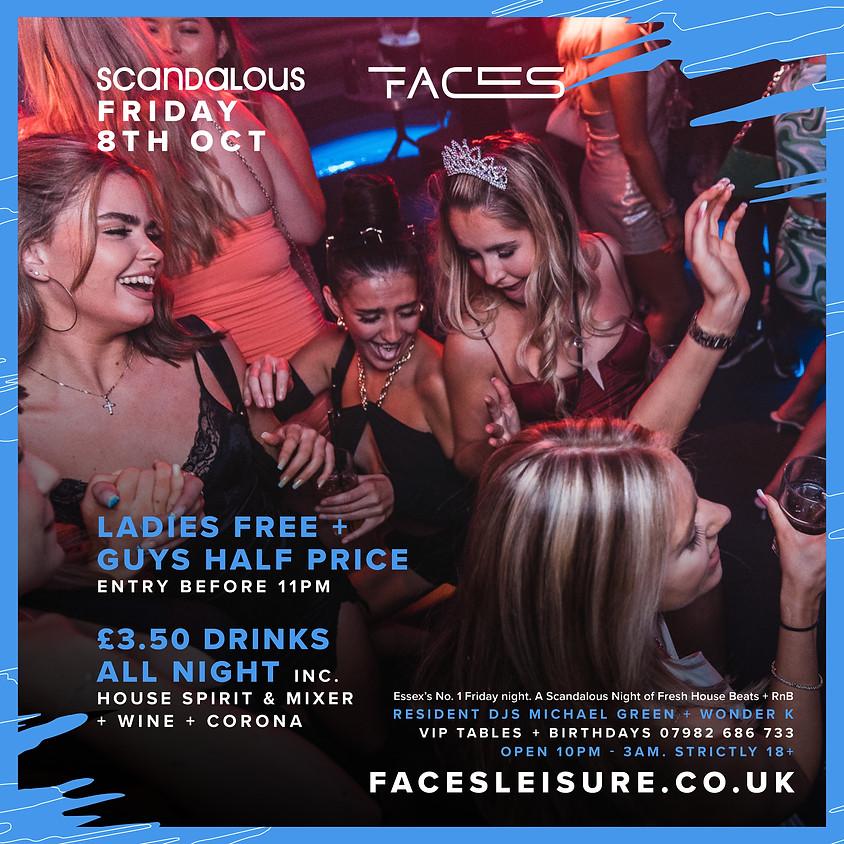 Scandalous £3.50 DRINKS ALL NIGHT