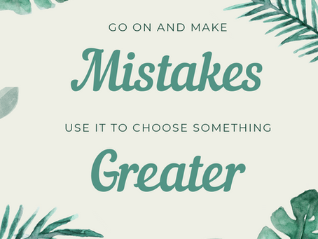Go On... And Make Mistakes <3