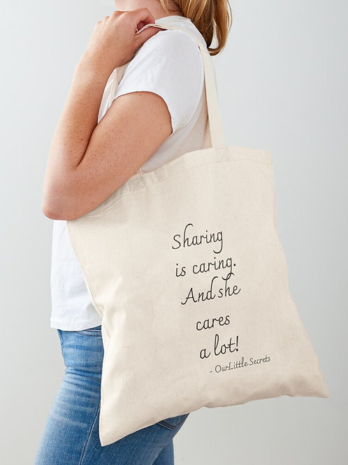 Sharing is Caring - Tote Bag