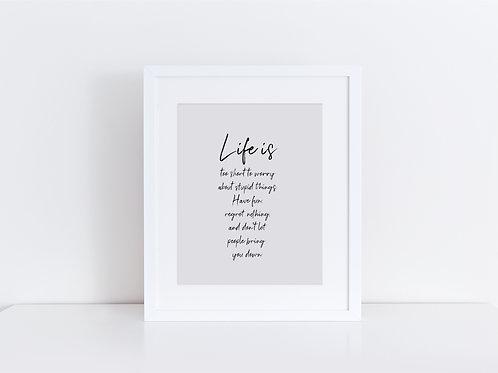 Life is Print