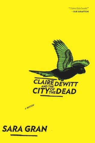 Claire DeWitt and the City of the Dead.jpg
