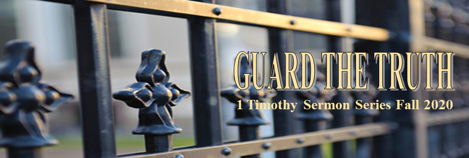 GVPC 1 Timothy sermon series title for w