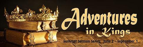 Kings sermon series Summer 2019.jpg