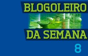 Blogoleiro da Semana 8